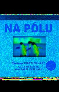 Na pólu - Živá kniha Photicular